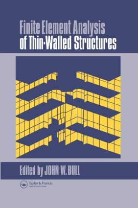 Finite Element Analysis of Thin-Walled Structures: 1st Edition (Hardback) book cover