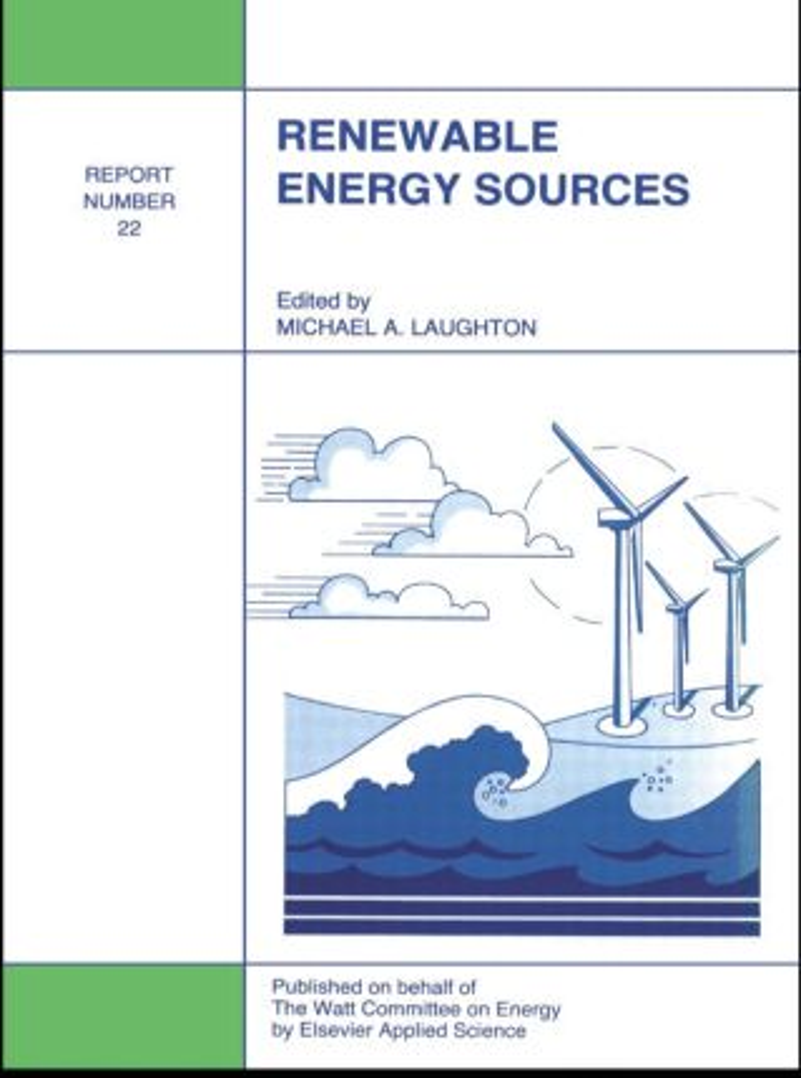 Renewable Energy Sources: Watt Committee: report number 22, 1st Edition (Hardback) book cover