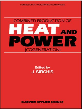 Combined Production of Heat and Power: 1st Edition (Hardback) book cover