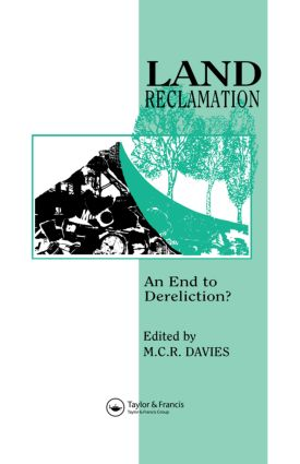 Land Reclamation: An end to dereliction?, 1st Edition (Hardback) book cover