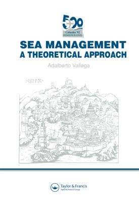 Sea Management: A theoretical approach (Hardback) book cover