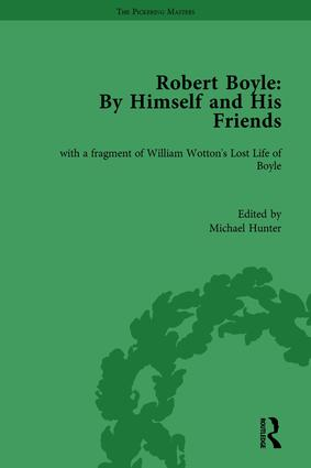 Robert Boyle: By Himself and His Friends: With a Fragment of William Wotton's 'Lost Life of Boyle', 1st Edition (Hardback) book cover