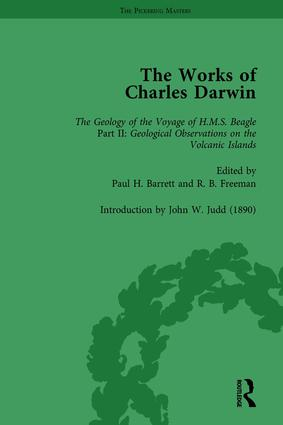 The Works of Charles Darwin: Vol 8: Geological Observations on the Volcanic Islands Visited during the Voyage of HMS Beagle (1844) [with the Critical Introduction by J.W. Judd, 1890]: 1st Edition (Hardback) book cover