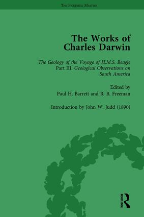 The Works of Charles Darwin: v. 9: Geological Observations on South America (1846) (with the Critical Introduction by J.W. Judd, 1890): 1st Edition (Hardback) book cover