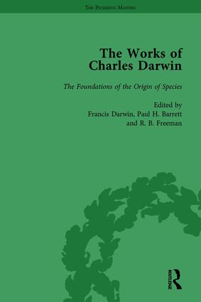 The Works of Charles Darwin: Vol 10: The Foundations of the Origin of Species: Two Essays Written in 1842 and 1844 (Edited 1909) book cover