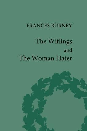 The Witlings and the Woman Hater: 1st Edition (Hardback) book cover