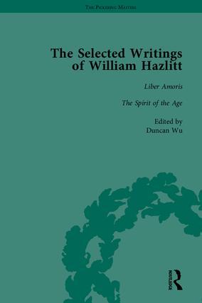 The Selected Writings of William Hazlitt: 1st Edition (Hardback) book cover