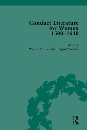 Conduct Literature for Women, Part I, 1540-1640: 1st Edition (Hardback) book cover