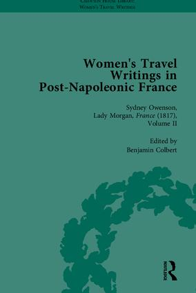 Women's Travel Writings in Post-Napoleonic France, Part II: 1st Edition (Hardback) book cover