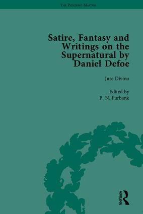 Satire, Fantasy and Writings on the Supernatural by Daniel Defoe, Part I: 1st Edition (Hardback) book cover