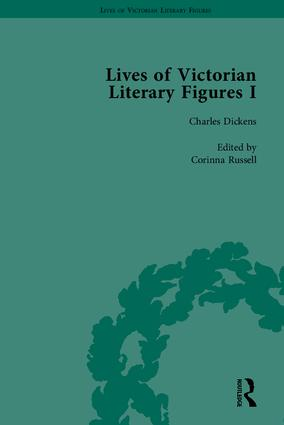 Lives of Victorian Literary Figures, Part I: George Eliot, Charles Dickens and Alfred, Lord Tennyson by their Contemporaries, 1st Edition (Hardback) book cover