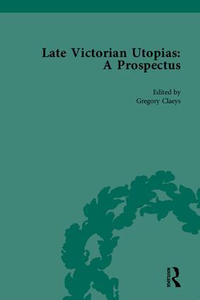 Late Victorian Utopias: A Prospectus: 1st Edition (Hardback) book cover