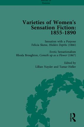 Varieties of Women's Sensation Fiction, 1855-1890