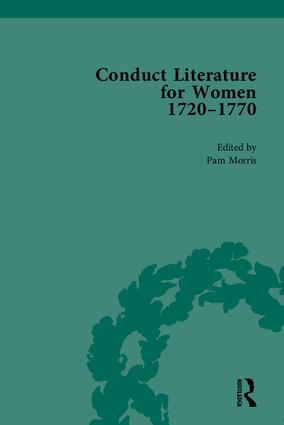 Conduct Literature for Women, Part III, 1720-1770: 1st Edition (Hardback) book cover