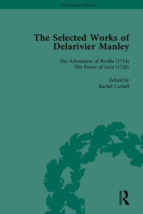 The Selected Works of Delarivier Manley: 1st Edition (Hardback) book cover