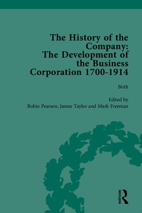 The History of the Company, Part I: Development of the Business Corporation, 1700-1914, 1st Edition (Hardback) book cover