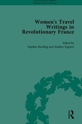 Women's Travel Writings in Revolutionary France, Part I: 1st Edition (Hardback) book cover