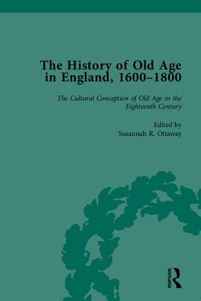 The History of Old Age in England, 1600-1800, Part I: 1st Edition (Hardback) book cover