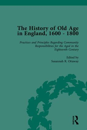 The History of Old Age in England, 1600-1800, Part II: 1st Edition (Hardback) book cover
