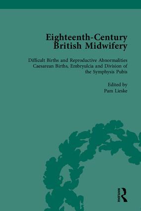 Eighteenth-Century British Midwifery, Part III: 1st Edition (Hardback) book cover