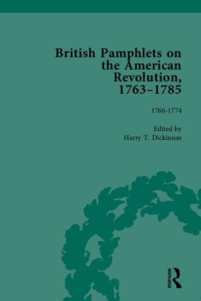 British Pamphlets on the American Revolution, 1763-1785, Part I: 1st Edition (Hardback) book cover