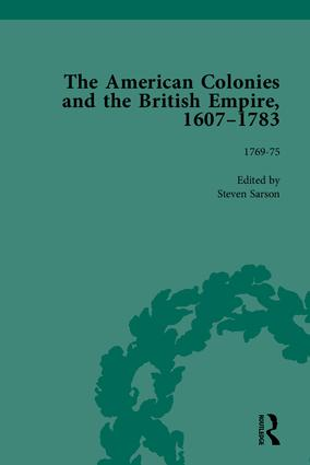 The American Colonies and the British Empire, 1607-1783, Part II: 1st Edition (Hardback) book cover