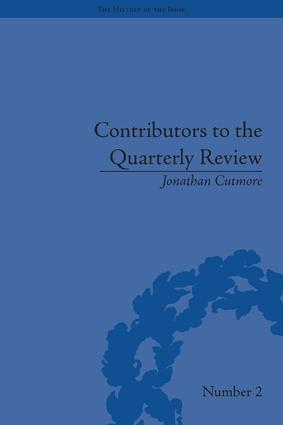 Contributors to the Quarterly Review: A History, 1809-25, 1st Edition (Hardback) book cover
