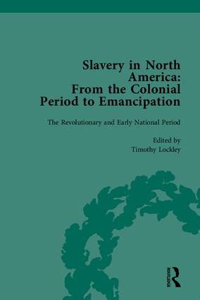 Slavery in North America: From the Colonial Period to Emancipation, 1st Edition (Hardback) book cover