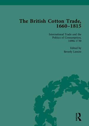 The British Cotton Trade, 1660-1815: 1st Edition (Hardback) book cover