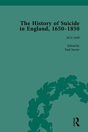 The History of Suicide in England, 1650–1850, Part I: 1st Edition (Hardback) book cover