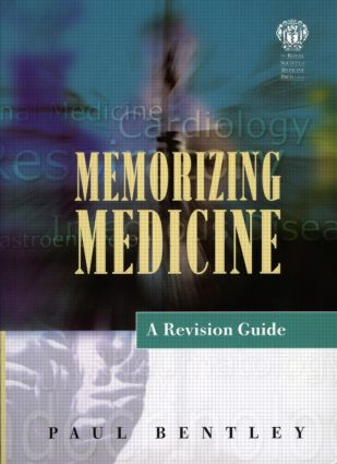 Memorizing Medicine: A Revision Guide: Second Edition, 1st Edition (Paperback) book cover