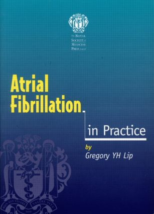 Atrial Fibrillation in Practice: 1st Edition (Paperback) book cover