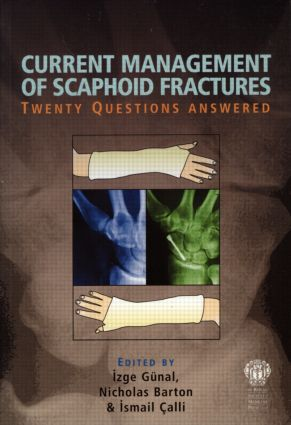 Current Management of Scaphoid Fractures: 1st Edition (Paperback) book cover