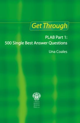 Get Through PLAB Part 1: 500 Single Best Answer Questions book cover