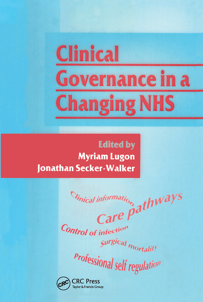 Clinical Governance in a Changing NHS: 1st Edition (Paperback) book cover