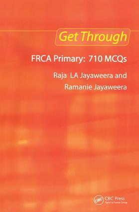 Get Through FRCA Primary: 710 MCQs book cover