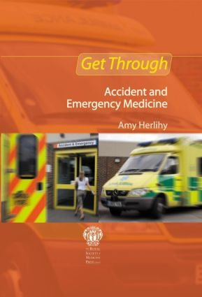 Get Through Accident and Emergency Medicine: MCQs: 1st Edition (Paperback) book cover