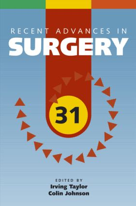 Recent Advances in Surgery 31: 31st Edition (Paperback) book cover