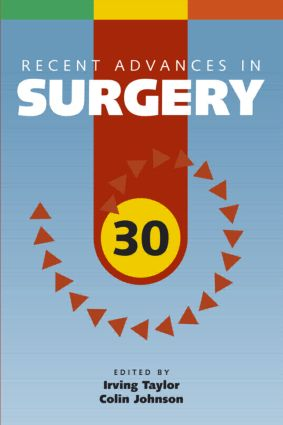 Recent Advances in Surgery 30: 30th Edition (Paperback) book cover