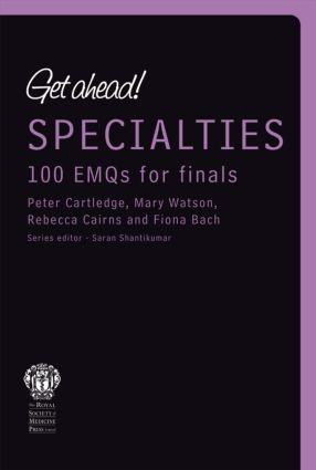 Get ahead! Specialities: 100 EMQs for Finals book cover