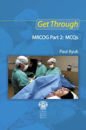 Get Through MRCOG Part 2: MCQs book cover