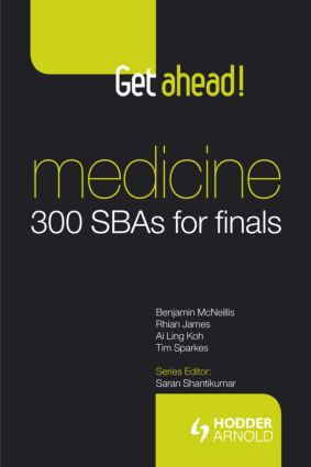 Get ahead! Medicine: 300 SBAs for Finals: 1st Edition (Paperback) book cover