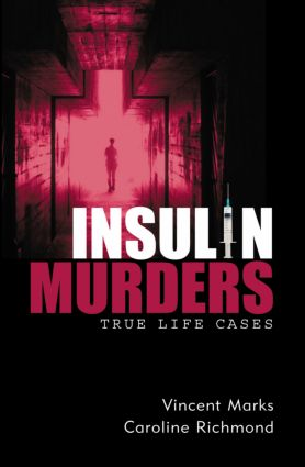 Insulin Murders: 1st Edition (Paperback) book cover