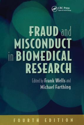 Fraud and Misconduct in Biomedical Research, 4th edition: 4th Edition (Paperback) book cover
