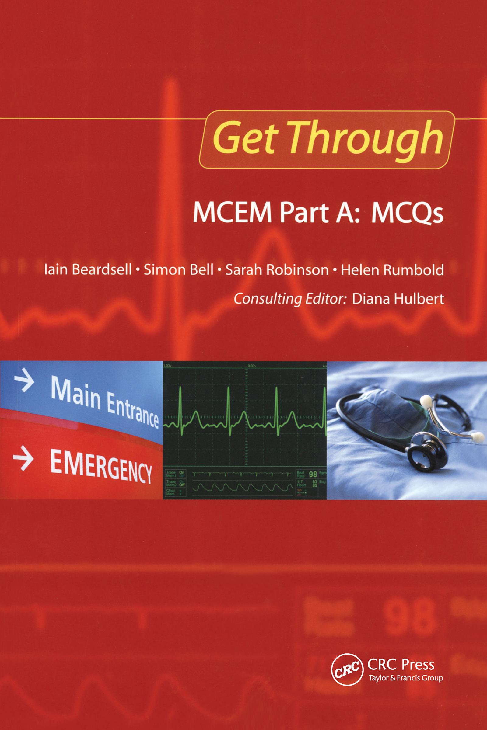 Get Through MCEM Part A: MCQs: 1st Edition (Paperback) book cover