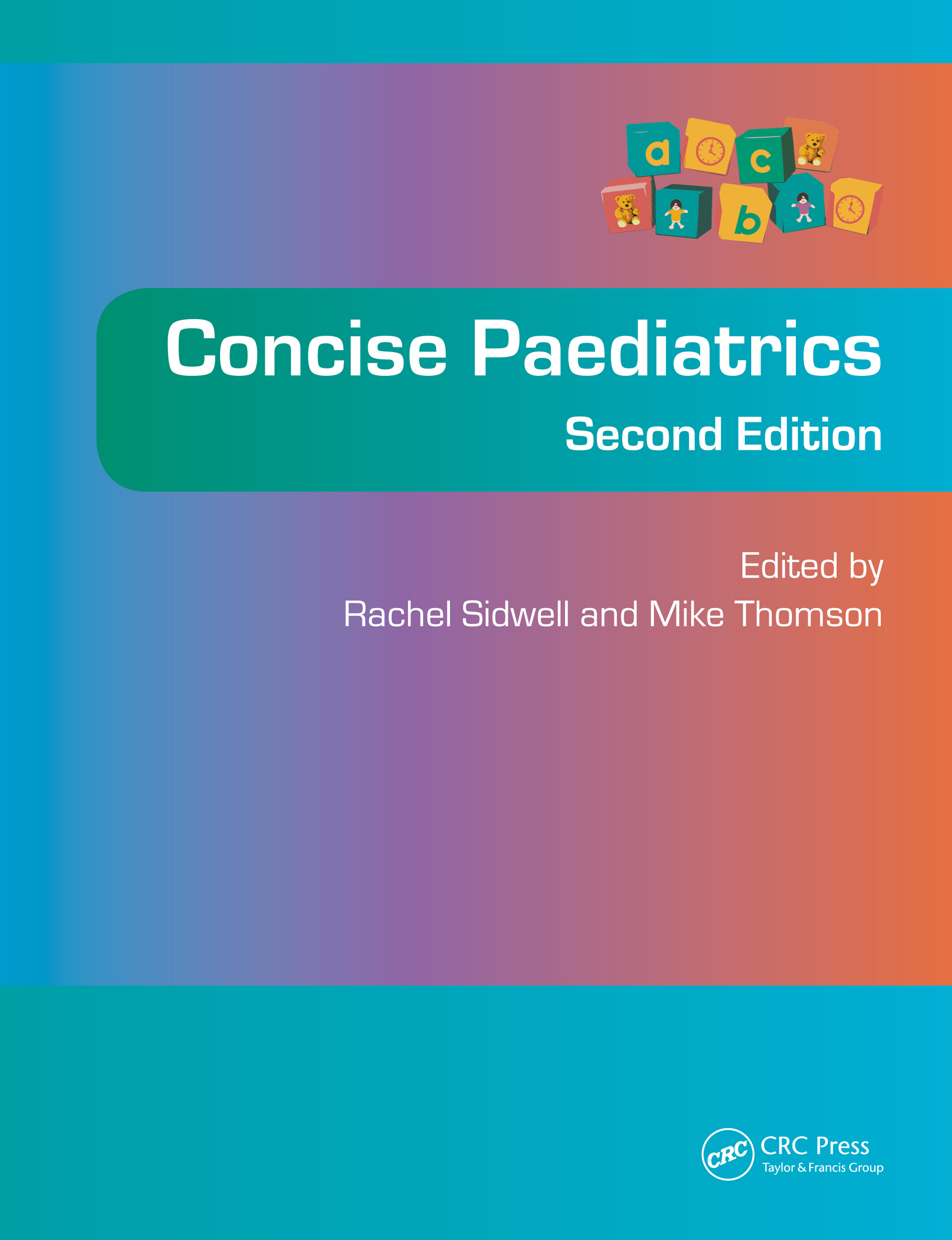 Concise Paediatrics, Second Edition: 2nd Edition (Paperback) book cover