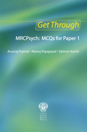Get Through MRCPsych: MCQs for Paper 1: 1st Edition (Paperback) book cover