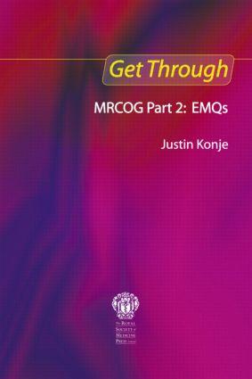 Get Through MRCOG Part 2: EMQs: 1st Edition (Paperback) book cover