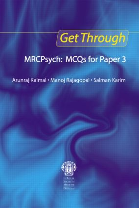 Get Through MRCPsych: MCQs for Paper 3: 1st Edition (Paperback) book cover