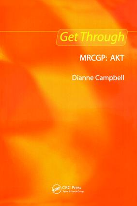 Get Through MRCGP: AKT: 1st Edition (Paperback) book cover